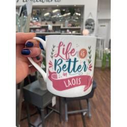 Life is Better in Laois Mug | 428513